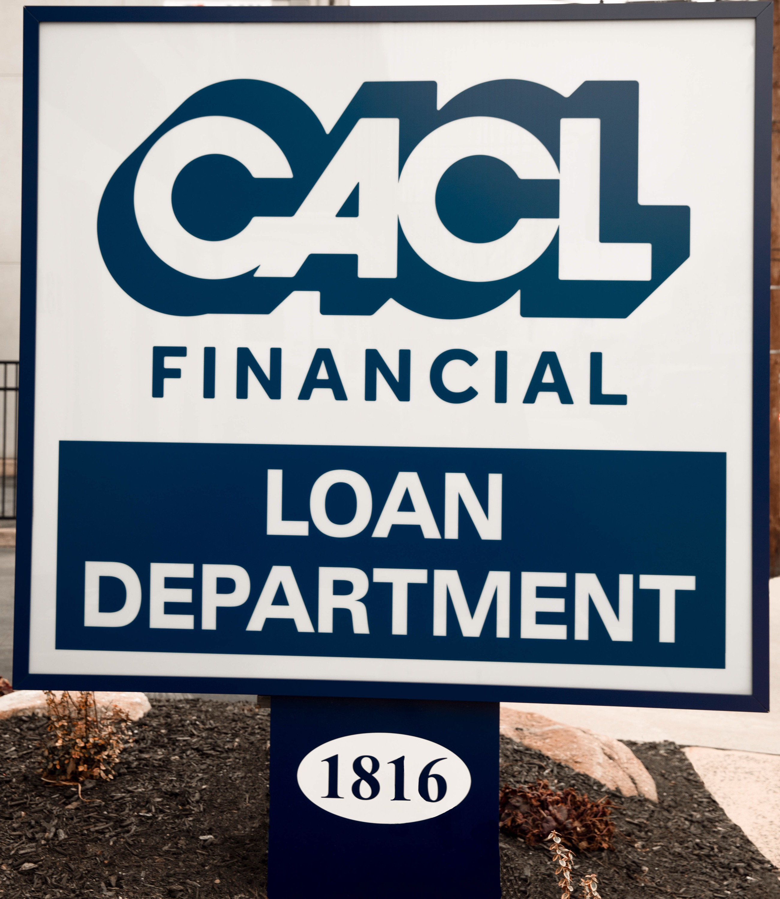 CACL Loan Department sign